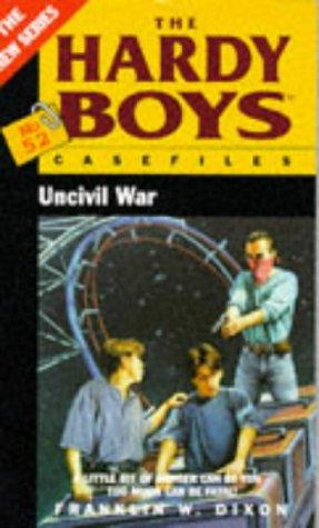 9780671851606: Uncivil War (Hardy Boys Casefiles S.)