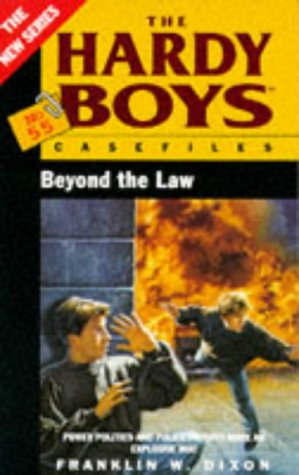 9780671851637: The Hardy Boys 55: beyond the Law (Hardy Boys Casefiles)