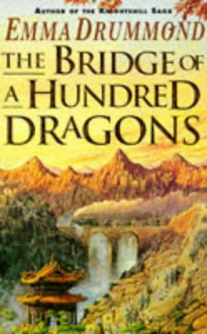 Bridge of a Hundred Dragons: Drummond, Emma