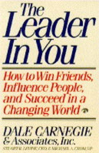 9780671852979: The Leader in You: How to Win Friends, Influence People and Succeed in a Changing World
