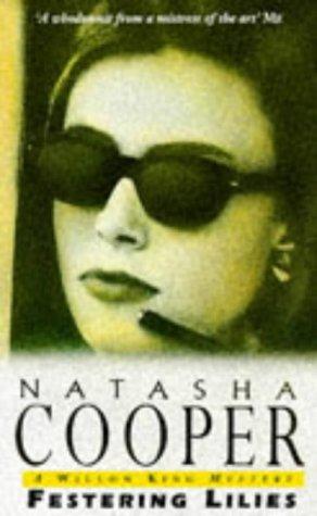 Festering Lilies: Cooper, Natasha