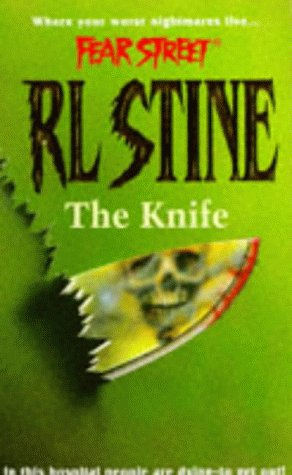 9780671853716: The Knife (Fear Street)
