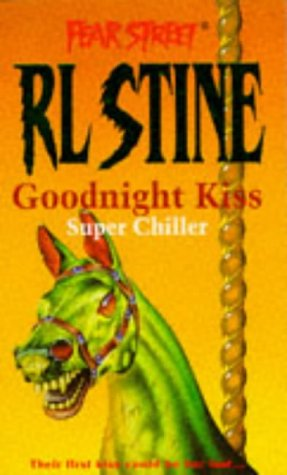 9780671853822: The Goodnight Kiss (Fear Street Super Chillers, No. 3)