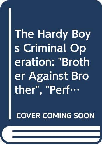 9780671854751: Brother Against Brother/The Perfect Getaway/The Borgia Dagger (The Hardy Boys Casefiles 11-13)