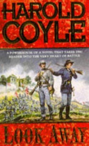LOOK AWAY: HAROLD COYLE
