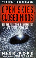 9780671855307: Open Skies, Closed Minds: Official Reactions to the UFO Phenomenon