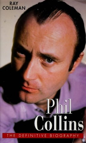 9780671855550: Phil Collins: The Definitive Biography