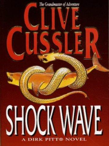 9780671855642: Shock Wave - a Dirk Pitt Adventure