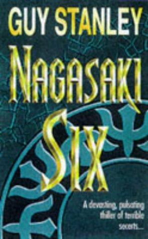 Nagasaki Six: Guy Stanley