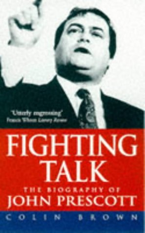 9780671855932: Fighting Talk: Biography of John Prescott