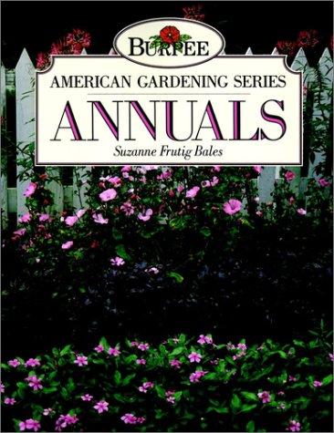 9780671863944: Burpee American Gardening Series: Annuals