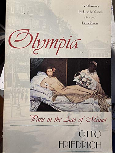 9780671864118: Olympia: Paris in the Age of Manet