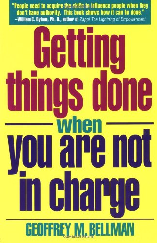 9780671864125: Getting Things Done When You Are Not in Charge