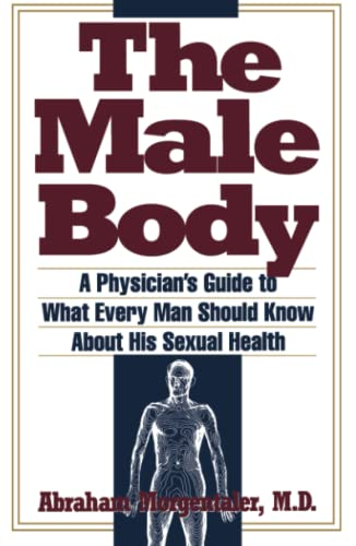9780671864262: The Male Body: A Physician's Guide to What Every Man Should Know About His Sexual Health