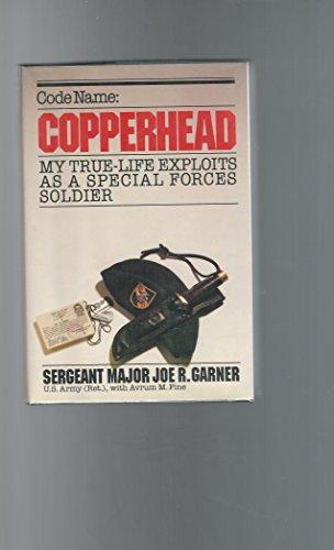 Code Name: Copperhead: Garner, Joe R.