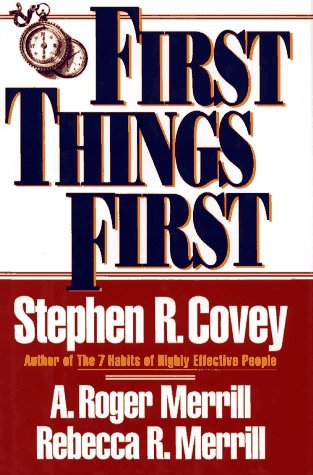9780671864415: First Things First: To Live, to Love, to Learn, to Leave a Legacy