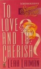 TO LOVE AND TO CHERISH (Summer of Love No 3): Laiman