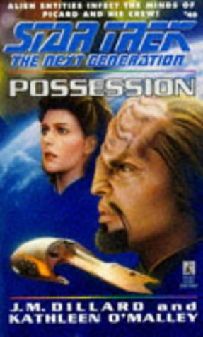 Possession (Star Trek the Next Generation #40)