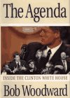 The Agenda: Inside the Clinton White House: Woodward, Bob
