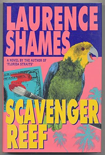 Scavenger Reef: Shames, Laurence