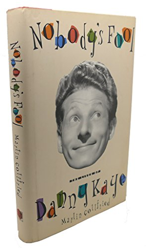 9780671864941: Nobody's Fool: The Lives of Danny Kaye