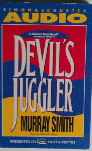 Devil's Juggler: Smith, Murray