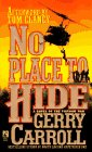 No Place to Hide a Novel of the Vietnam War: Carroll, Gerry