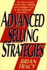 9780671865191: Advanced Selling Strategies: The Proven System of Sales Ideas, Methods and Techniques Used by Top Salespeople Everywhere