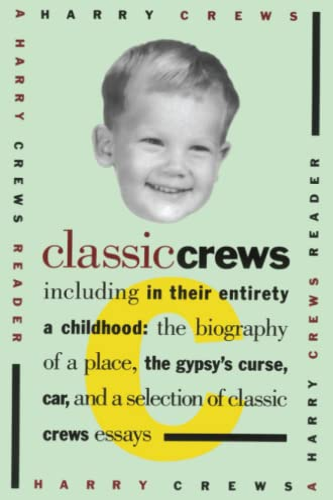 9780671865276: Classic Crews: A Harry Crews Reader