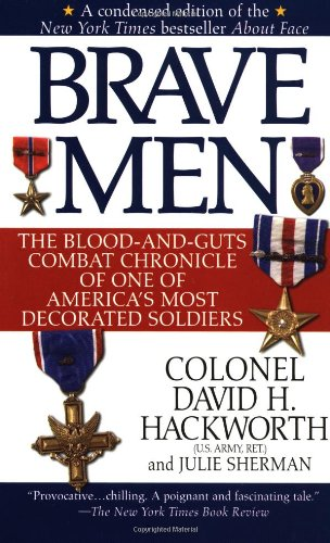 9780671865603: Brave Men: The Blood-and-Guts Combat Chronicle of One of America's Most Decorated Soldiers