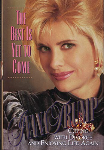 9780671865696: The Best Is Yet to Come: Coping with Divorce and Enjoying Life Again