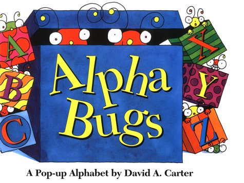 9780671866310: Alpha Bugs: A Pop Up Alphabet Book (Bugs in a Box Books)