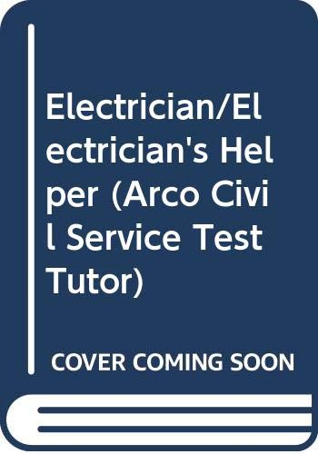 9780671866372: Electrician/Electrician's Helper (Arco Civil Service Test Tutor)