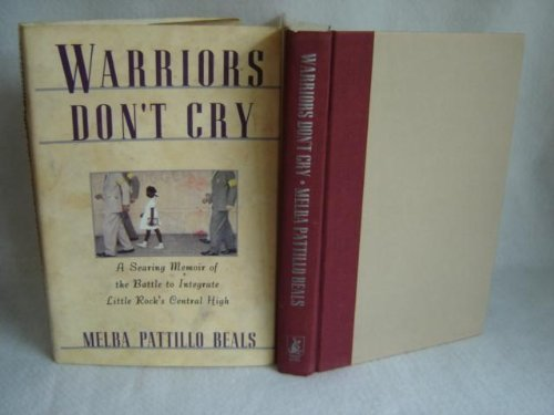 9780671866389: Warriors Don't Cry: A Searing Memoir of the Battle to Integrate Little Rock's Central High