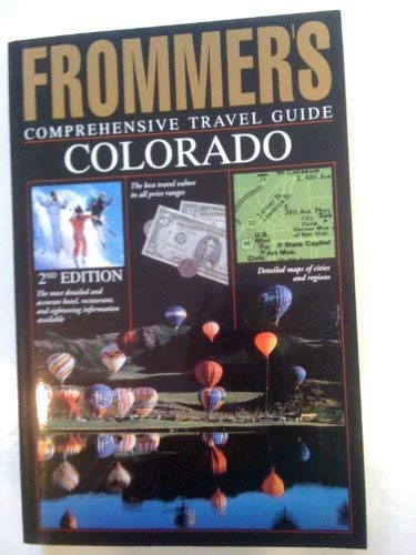 Frommer's Comprehensive Travel Guide Colorado (Frommer's Colorado) (0671866540) by Laine, Don; Laine, Barbara; Gottberg, John
