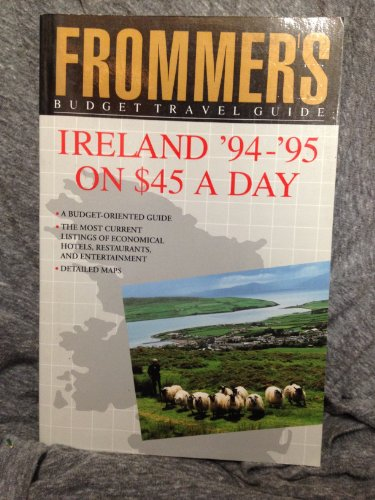 Frommer's Budget Travel Guide: Ireland, '94-'95 on $45 a Day (15th ed): Poole, Susan