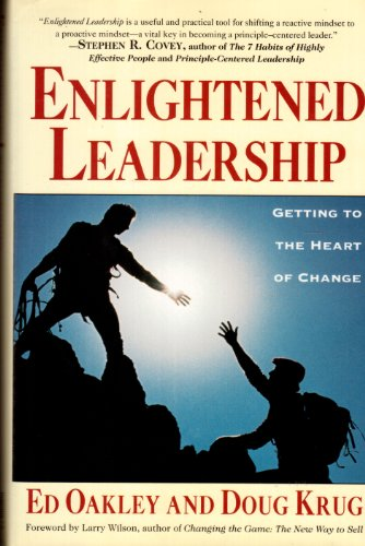 9780671866747: Enlightened Leadership: Getting to the Heart of Change