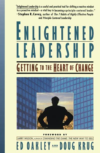 9780671866754: Enlightened Leadership: Getting to the Heart of Change