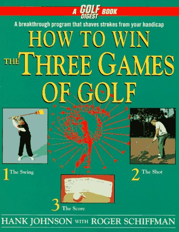 9780671866839: How to Win the Three Games of Golf