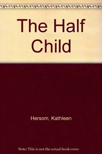 9780671866969: The Half Child