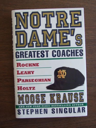 9780671867010: Notre Dame's Greatest Coaches: Rockne, Leahy, Parseghian, Holtz