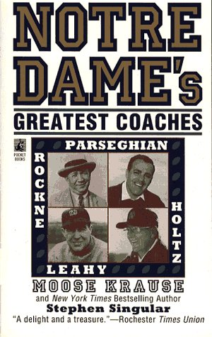 Notre Dame's Greatest Coaches: Moose Krause