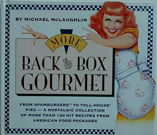 More Back of the Box Gourmet (9780671867218) by Michael McLaughlin