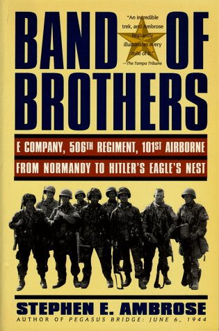 9780671867362: Band of Brothers: E Company, 506th Regiment, 101st Airborne from Normandy to Hilter's Eagle'Snest