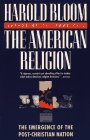9780671867379: The American Religion: The Emergence of the Post-Christian Nation