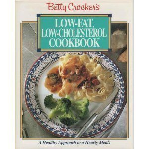 9780671867522: Betty Crocker's Low-Fat, Low-Cholesterol Cookbook