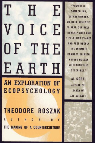 9780671867539: The Voice of the Earth: An Exploration of the Ecopsychology