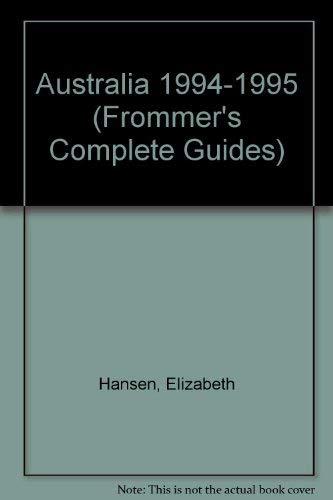 Frommer's Comprehensive Travel Guide Australia '94-'95 (Frommer's Comprehensive Guides) (9780671867928) by Elizabeth Hansen; Richard Adams