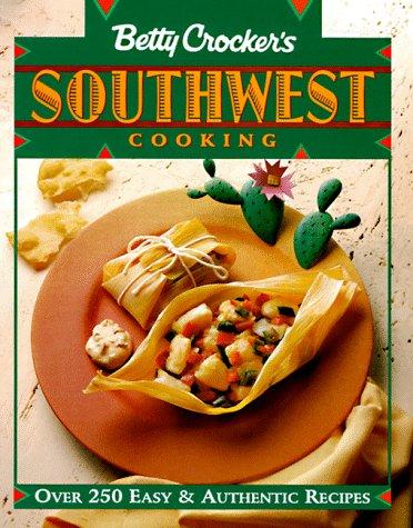 9780671868185: Betty Crocker's Southwest Cooking