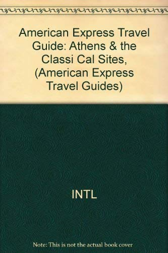 Athens and the Classical Sites (American Express Travel Guides): Nisanyan, Sevan